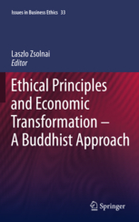 Ethical Principles and Economic Transformation – A Buddhist Approach