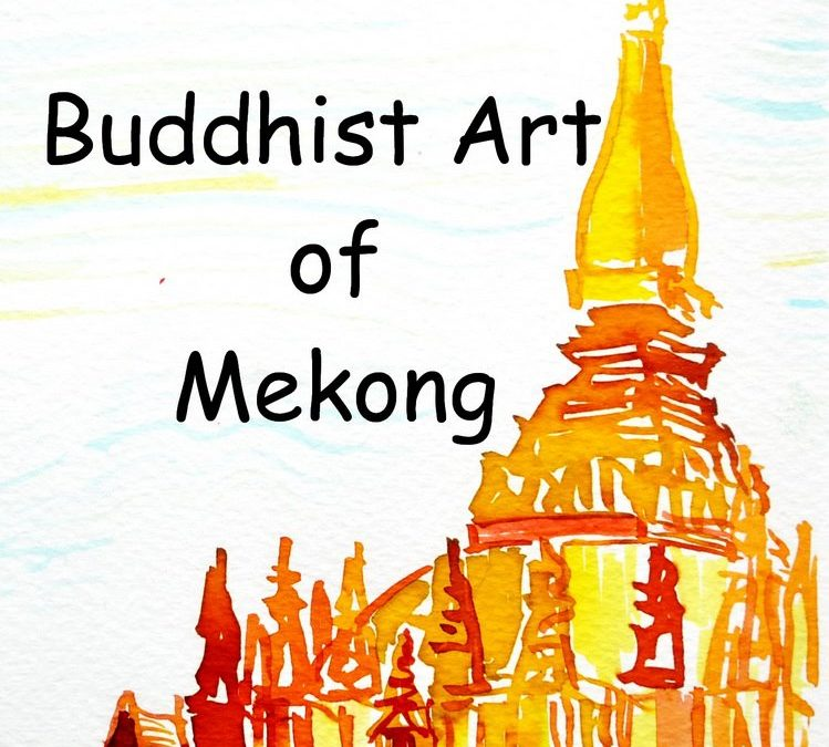 Buddhist Art of Mekong