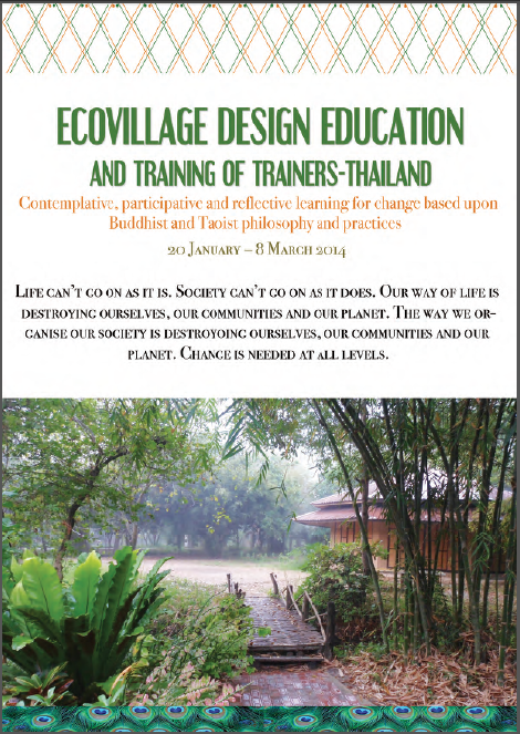 Ecovillage Design Education – Thailand 20 Jan – 8 Mar 2014