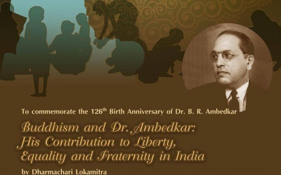Budhism and Dr.Ambedkar: His Contribution to Liberty, Equality and Fraternity in India