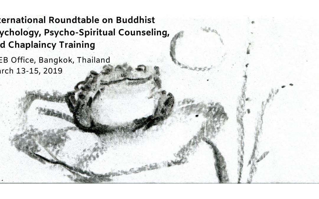 International Roundtable on Buddhist Psychology, Psycho-Spiritual Counseling, and Chaplaincy Training
