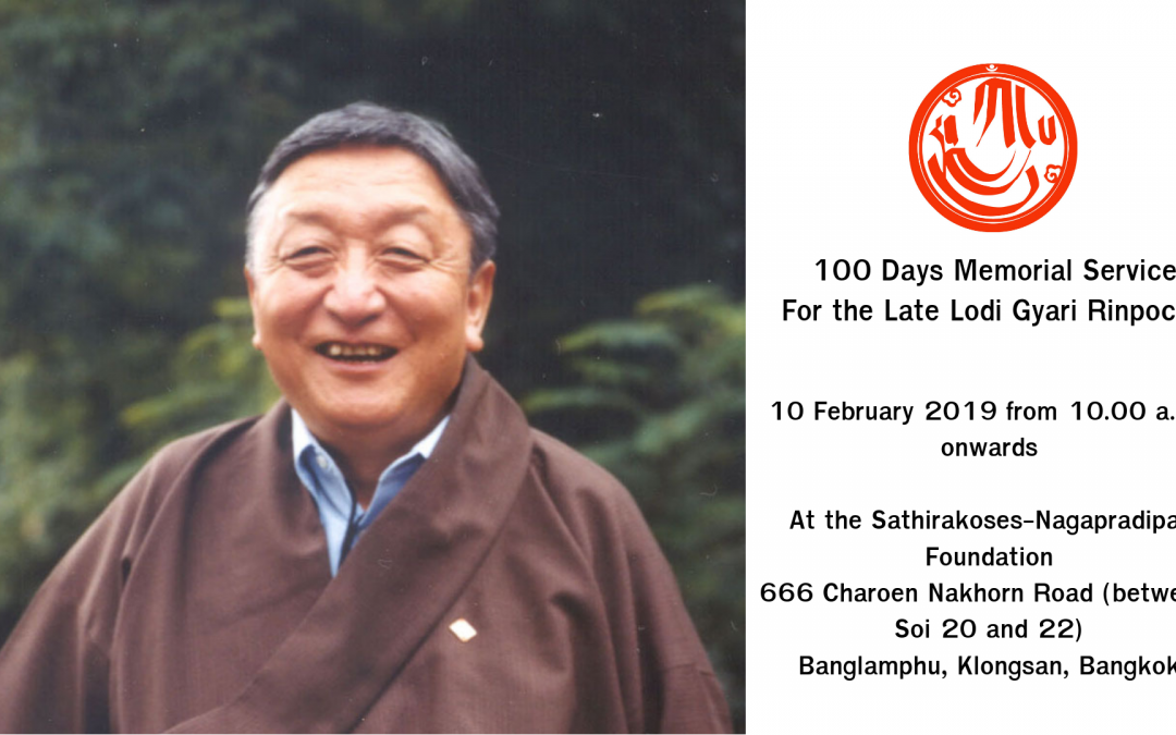 100 Days Memorial Service  For the Late Lodi Gyari Rinpoche