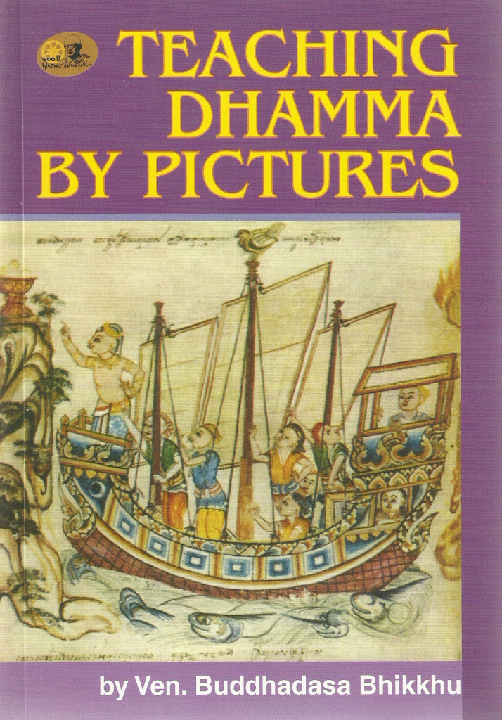 Teaching Dhamma By Pictures