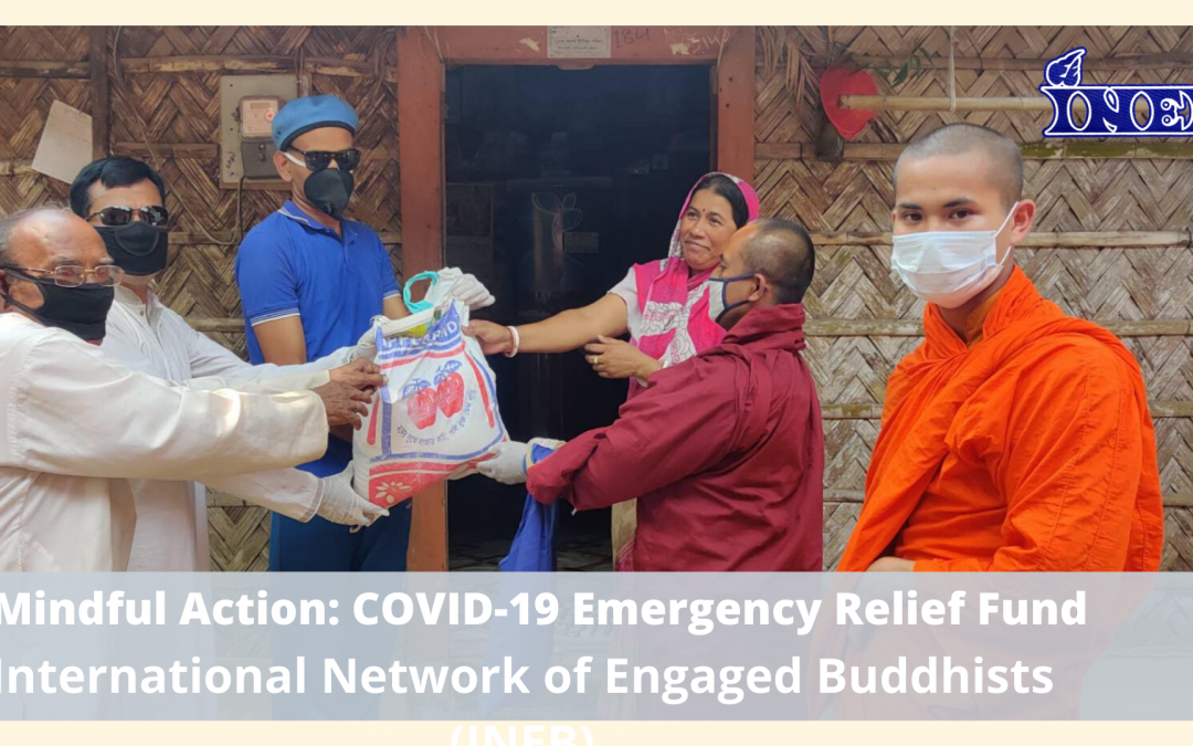 Mindful Action:  COVID-19 Emergency Relief Fund, International Network of Engaged Buddhists (INEB)