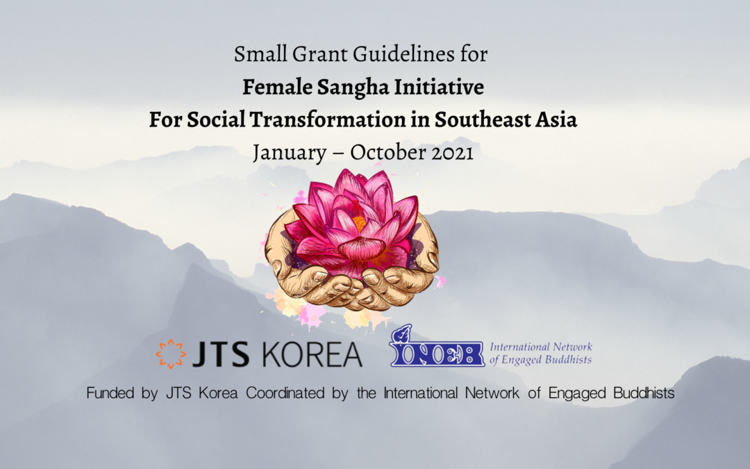 Small Grant Guidelines for Female Sangha Initiative For Social Transformation in Southeast Asia